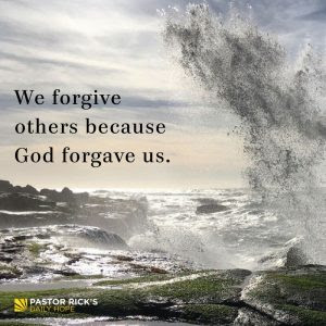 Forgive Because God Forgave You by Rick Warren