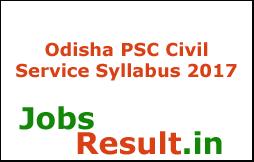 Odisha PSC Civil Service Syllabus 2017