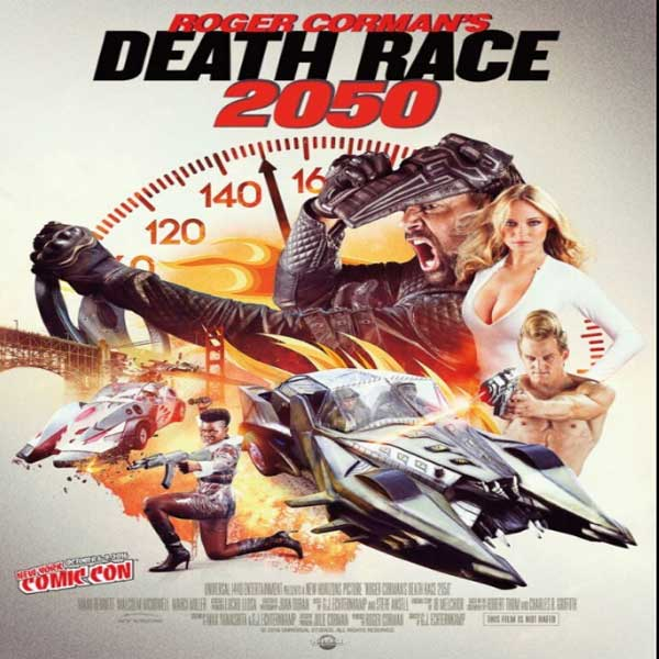 Death Race 2050, Death Race 2050 Synopsis, Death Race 2050 Trailer, Death Race 2050 Review