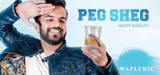 Peg Sheg Song Lyrics | Happy Raikoti