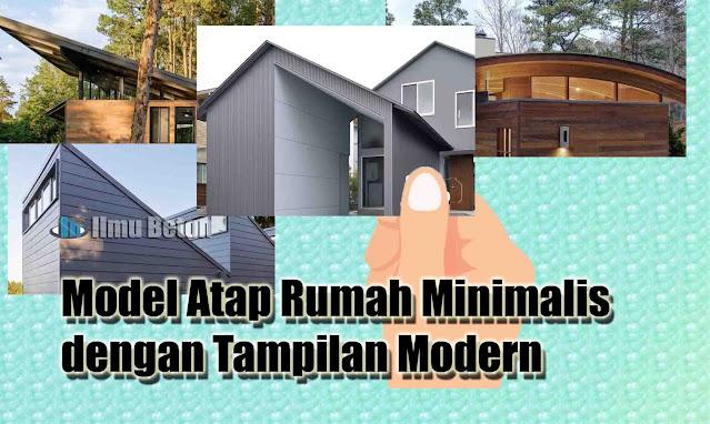 Model Atap Rumah Minimalis dengan Tampilan Modern