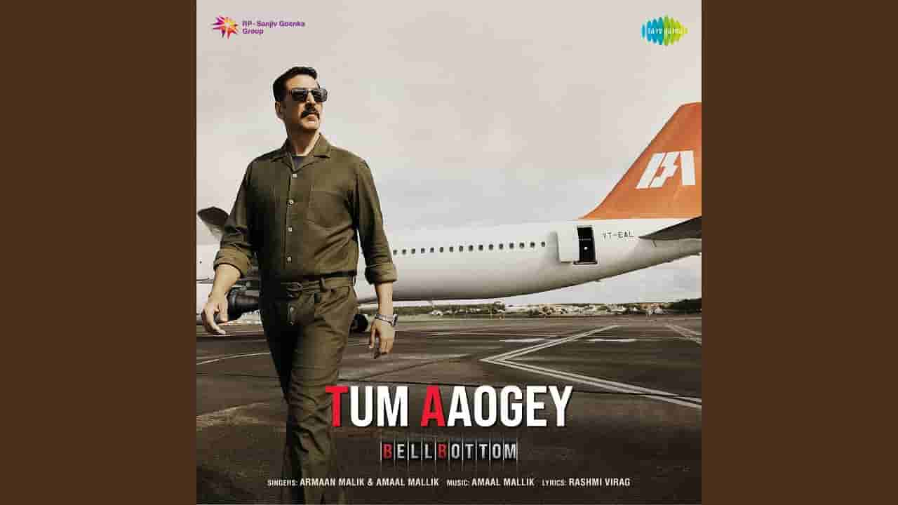 तुम आओगे Tum aaoge lyrics in Hindi Bellbottom Armaan Malik Bollywood Song