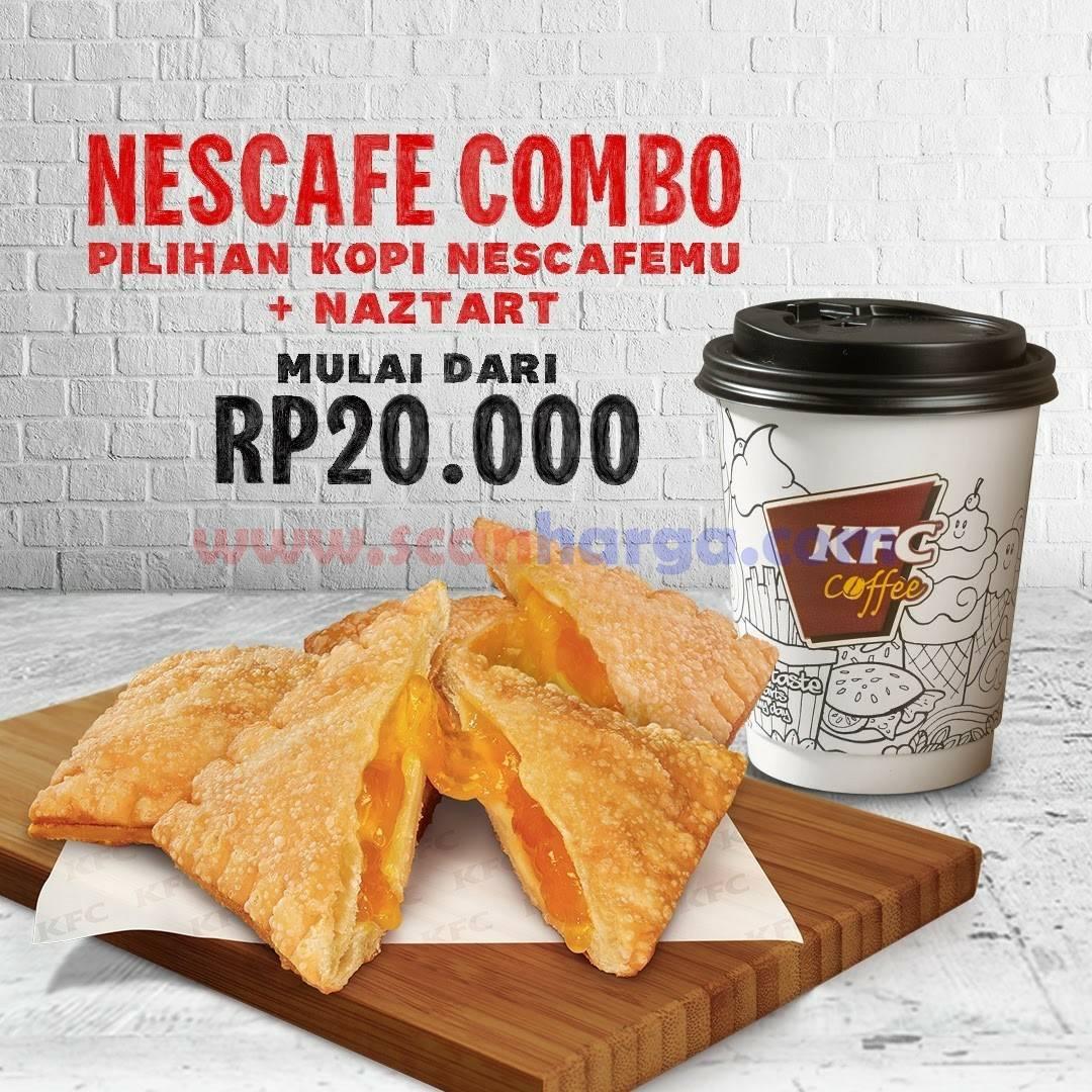 KFC Promo COMBO NESCAFE + NAZTART Harga mulai dari Rp. 20.000