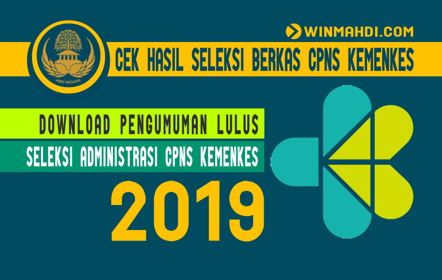 CEK HASIL SELEKSI BERKAS CPNS KEMENKES 2019