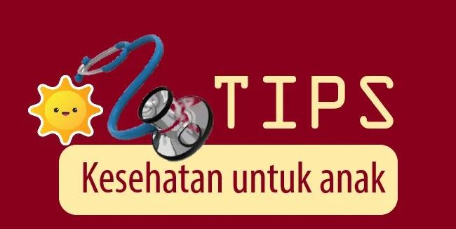 tips-menjaga-kesehataan-untuk-anak-anak-kang-sodikin