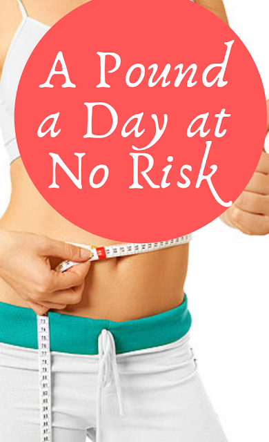 A Pound a Day at No Risk