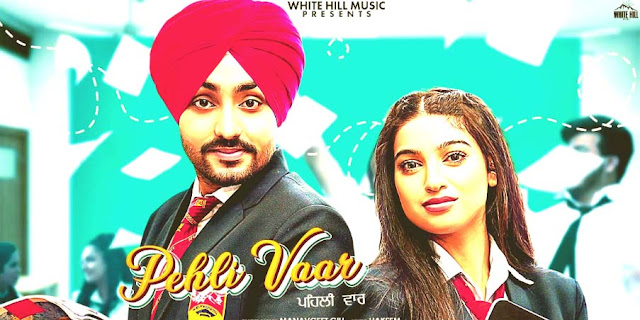 PEHLI VAAR FULL LYRICS- Manavgeet Gill | Punjabi Song 2020