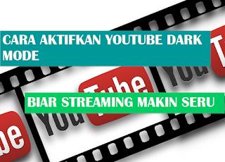 Cara Aktifkan Dark Mode Di Aplikasi YouTube