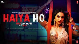 Haiya Ho Lyrics - Marjaavan -  Tulsi Kumar, Jubin Nautiyal