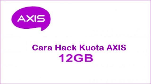 Cara Hack Kuota Axis 12GB