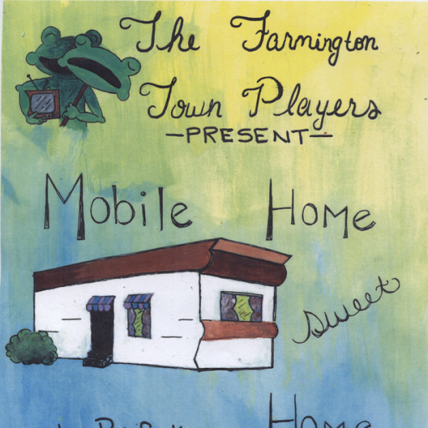 "Farmington Players Present ""Mobile Home Sweet Home"" June 17 and 18"