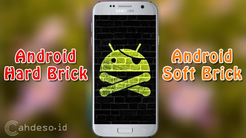 Cara Mengatasi Android Brick