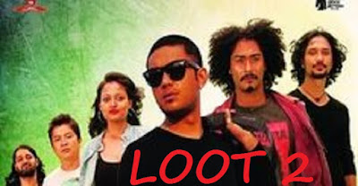 Loot 2 Watch full new Nepali movie (Teaser)
