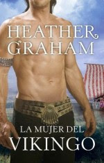 La mujer del vikingo – Heather Graham