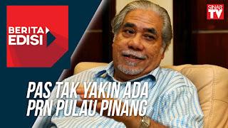 Takut Hilang 6 Kerusi PRN Pulau Pinang Tak Jadi