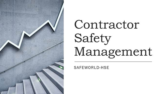 Importance of contractor safety management and improve worker's perception
