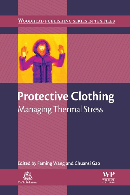 Protective Clothing: Managing Thermal Stress