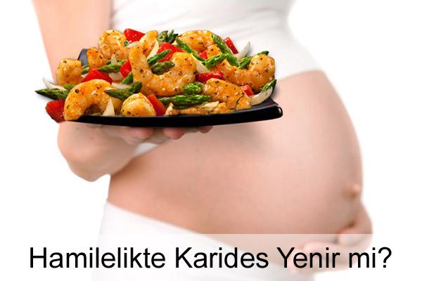 Hamilelikte Karides Yenir mi?