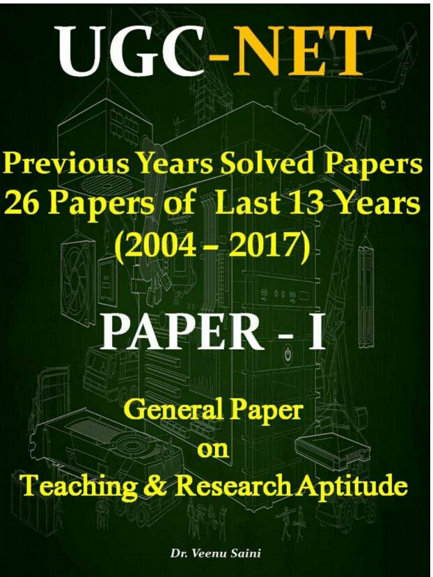 UGC NET PAPER 1 PREVIOUS YEARS SOLVED PAPERS GENERAL PAPER ON TEACHING AND RESEARCH APTITUDE