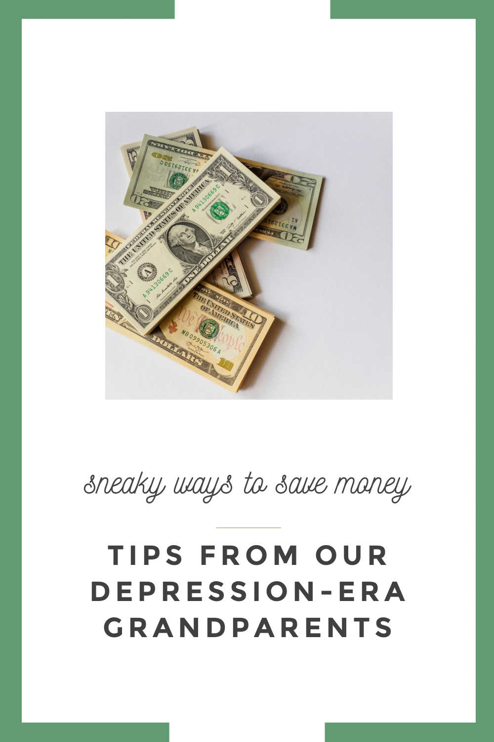 MONEY SAVING TIPS FROM OUR DEPRESSION ERA GRANDPARENTS