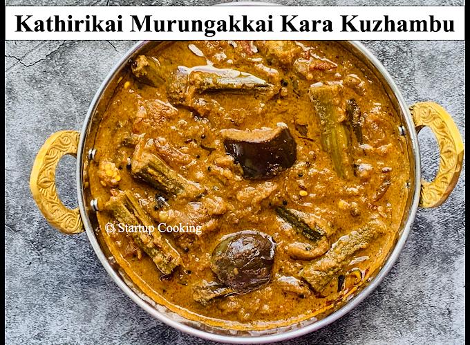 Kathirikai Murungakkai Kara Kuzhambu | Brinjal Drumstick Kara Kuzhambu | Startup Cooking