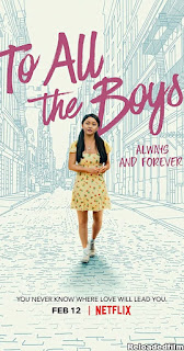 To All the Boys: Always and Forever 2021 Movie Dual Audio Hindi Eng 480p 720p 1080p