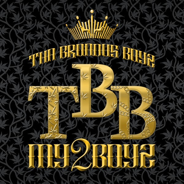 Tha Broadus Boyz - My 2 Boyz - Single Cover