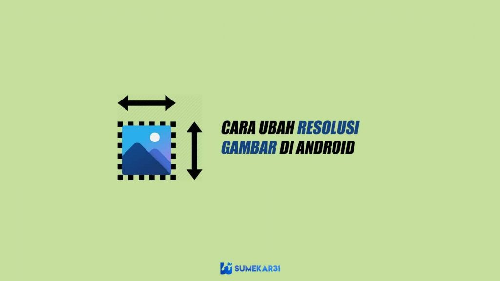 Aplikasi Image Resize untuk Android