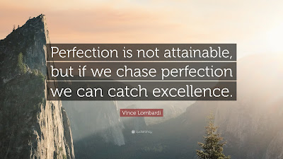 Chase Perfection Quote