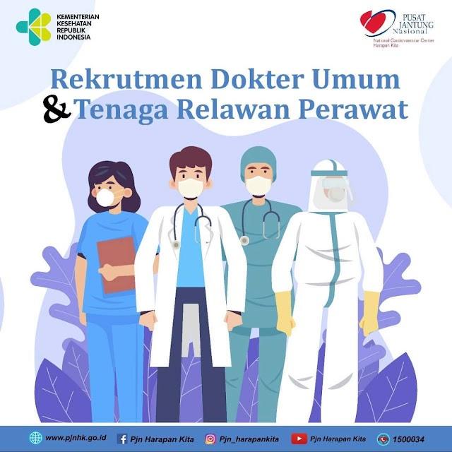 Rekrutment Dokter Umum dan Tenaga Relawan Perawat RS Jantung dan Pembuluh Darah Harapan Kita Jakarta