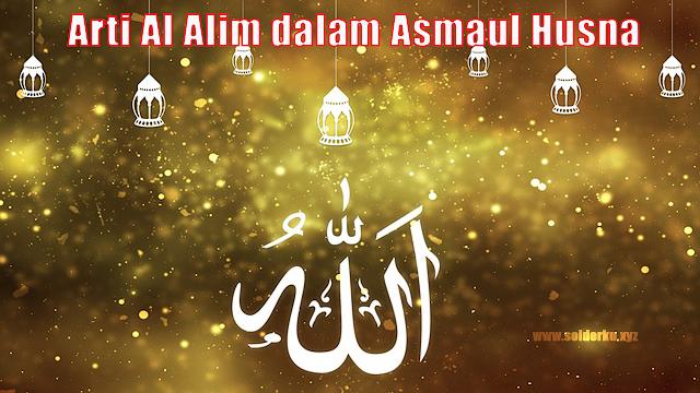 Arti Al Alim dalam Asmaul Husna
