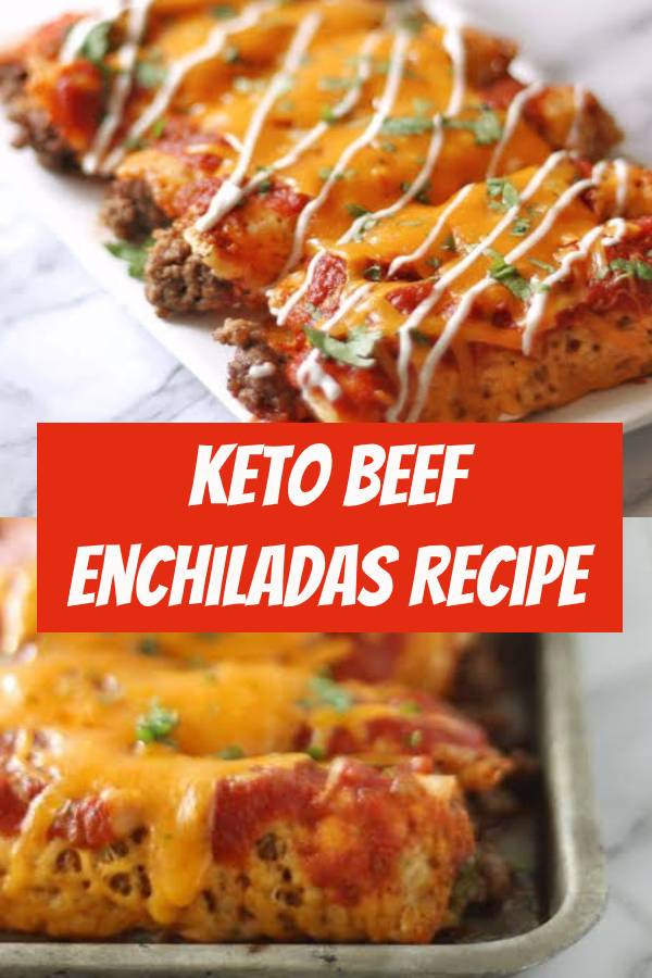 Keto Beef Enchiladas Recipe | Best Beef Recipe | Easy Keto Recipe #keto #beef #enchiladas