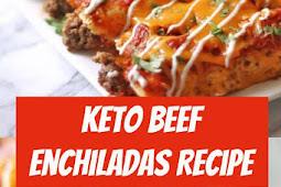 Keto Beef Enchiladas Recipe #keto #beef #enchiladas