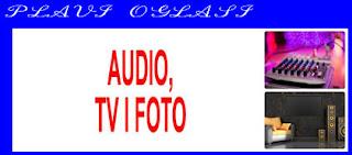 5. AUDIO, TV, FOTO PLAVI OGLASI