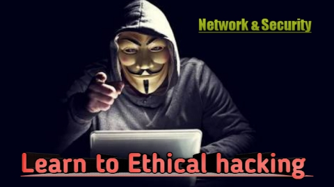 Learn to Ethical Hacking From Scratch (Network & Security)