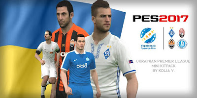 PES 2017 Ukranian Premier League Mini Kitpack by Kolia V