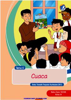 Tema 5 Buku Guru Kelas 3-III Kurikulum 2013 Revisi 2018