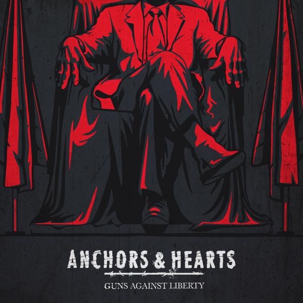 Anchors & Hearts Guns Against Liberty Download zip rar