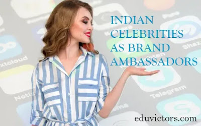 CELEBRITIES AS BRAND AMBASSADORS JAN 2021 (#currentaffairs)(#brandambassadors)(#compete4exams)(#eduvictors)