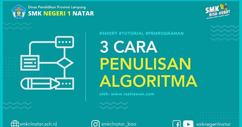 3 cara penulisan algoritma pemrograman komputer