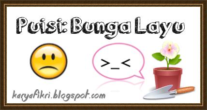 Puisi: Bunga Layu oleh karyafikri.blogspot.com