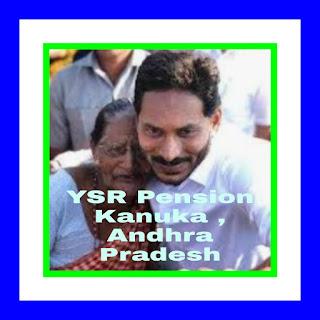 YSR Pension Kanuka , Andhra Pradesh