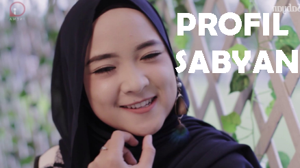 NISSA SABYAN: Profil, Biografi, Judul Lagu, Karir, dan Pendidikannya