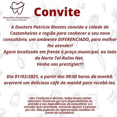 Grande Inauguração em Castanheiras do Consultório Odontológico Drª Patricia Montes