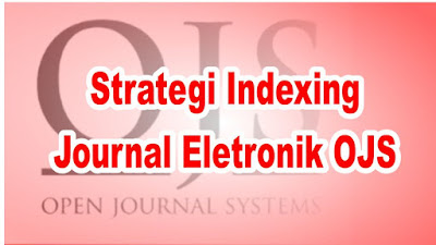 Strategi Indexing Journal Eletronik OJS