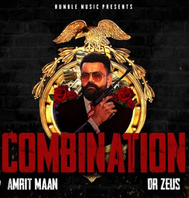 Combination Song Lyrics - Amrit Maan