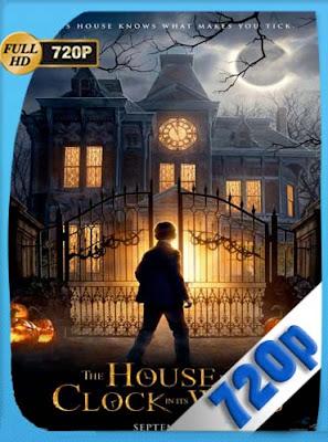 La casa con un reloj en sus paredes (2018) HD [720P] latino[GoogleDrive] DizonHD