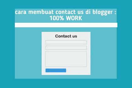 Cara Membuat Contact Us Di Blogger : 100% WORK