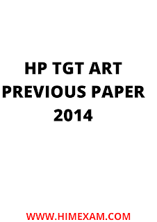 HP TGT Arts Previous Year Question Paper 2014