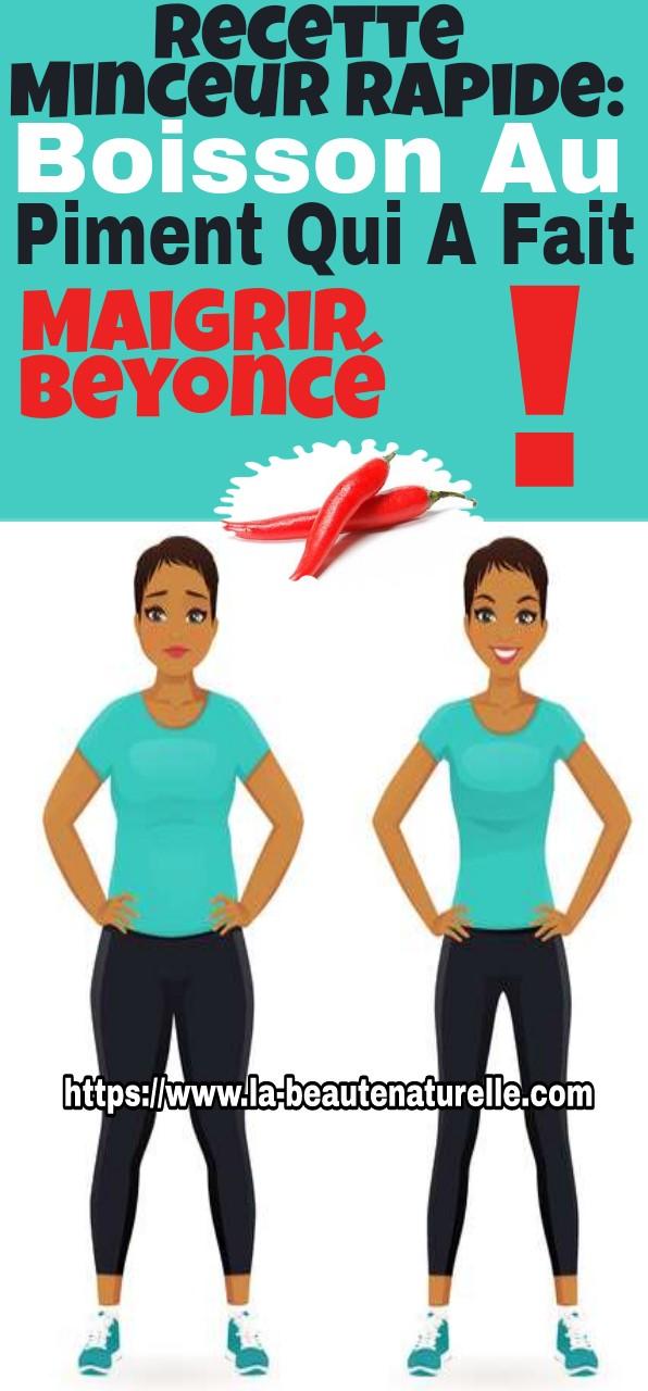 Recette minceur rapide: boisson au piment qui a fait maigrir Beyoncé!